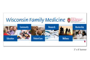 Media Solutions; Graphic Design; University of Wisconsin; School of Medicine and Public Health; UW-Madison; banner; large-scale graphics